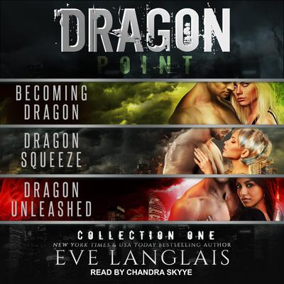 Dragon Point: Collection One: Books 1 - 3 Audiobook, by
