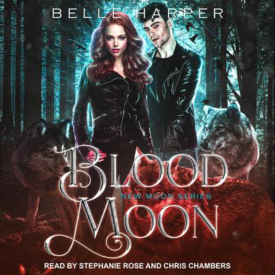 Blood Moon Audiobook, by Belle Harper