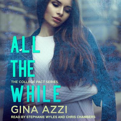 All The While Audiobook, by Gina Azzi