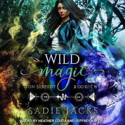 Wild Magic Audiobook, by Sadie Jacks