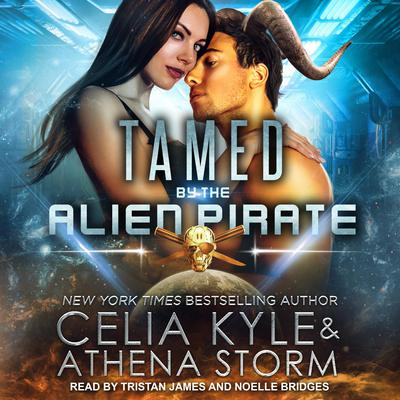Tamed by the Alien Pirate Audiobook, by Celia Kyle
