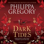 Dark Tides Audiobook, by Philippa Gregory