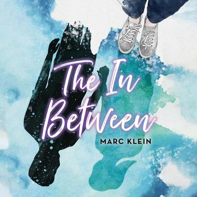The In Between Audiobook, by Marc Klein