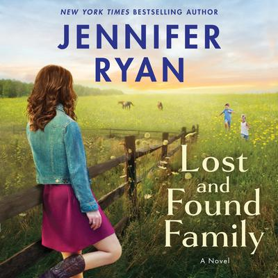 Lost and Found Family: A Novel Audiobook, by
