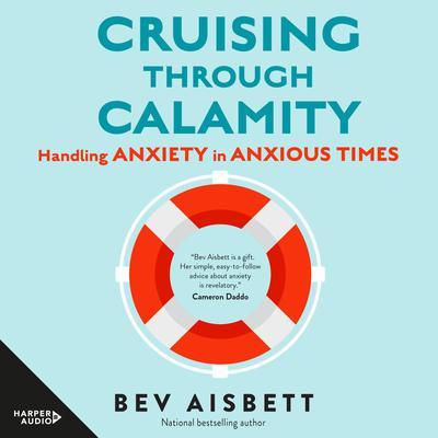 Cruising Through Calamity Audiobook, by Bev Aisbett