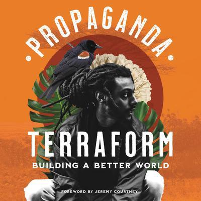Terraform: Building a Better World Audiobook, by Propaganda