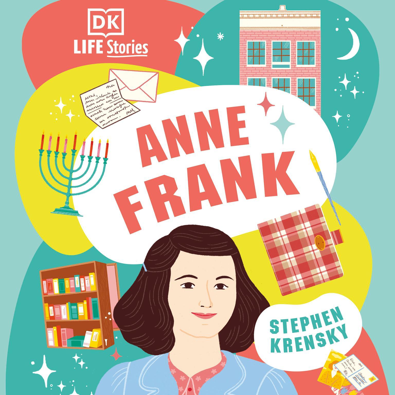DK Life Stories: Anne Frank Audiobook, by Stephen Krensky