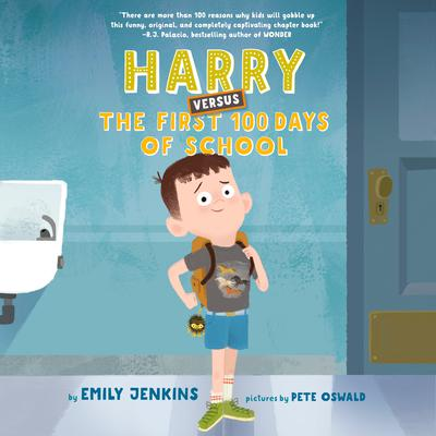 Harry Versus the First 100 Days of School Audiobook, by Emily Jenkins