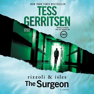 The Surgeon: A Rizzoli and Isles Novel Audiobook, by