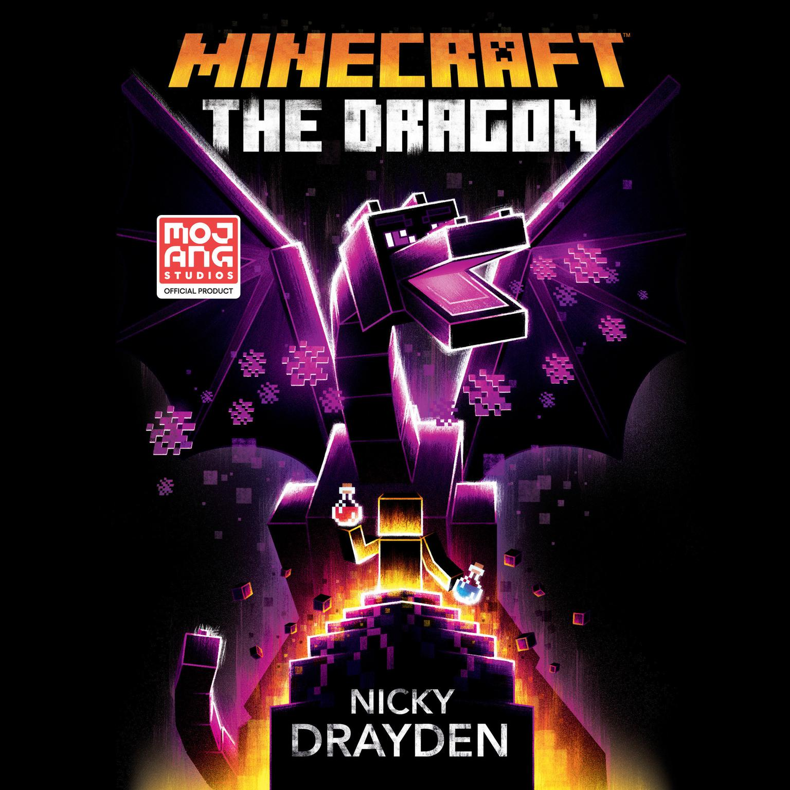 Minecraft: The Dragon: An Official Minecraft Novel Audiobook, by Nicky Drayden