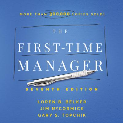 The First-Time Manager Audiobook, by Jim McCormick