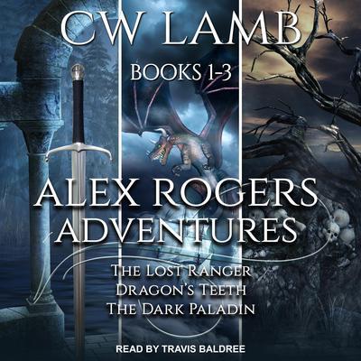 Ranger Boxed Set: Books 1-3 Audiobook, by Charles Lamb