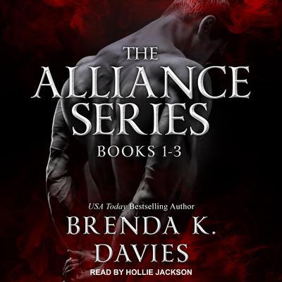 The Alliance Series: Books 1-3 Audiobook, by Brenda K. Davies