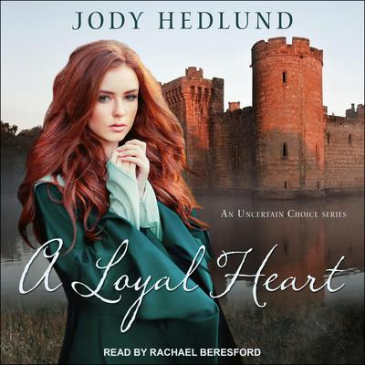 A Loyal Heart Audiobook, by
