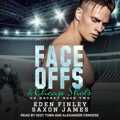 Face Offs & Cheap Shots Audiobook, by Eden Finley
