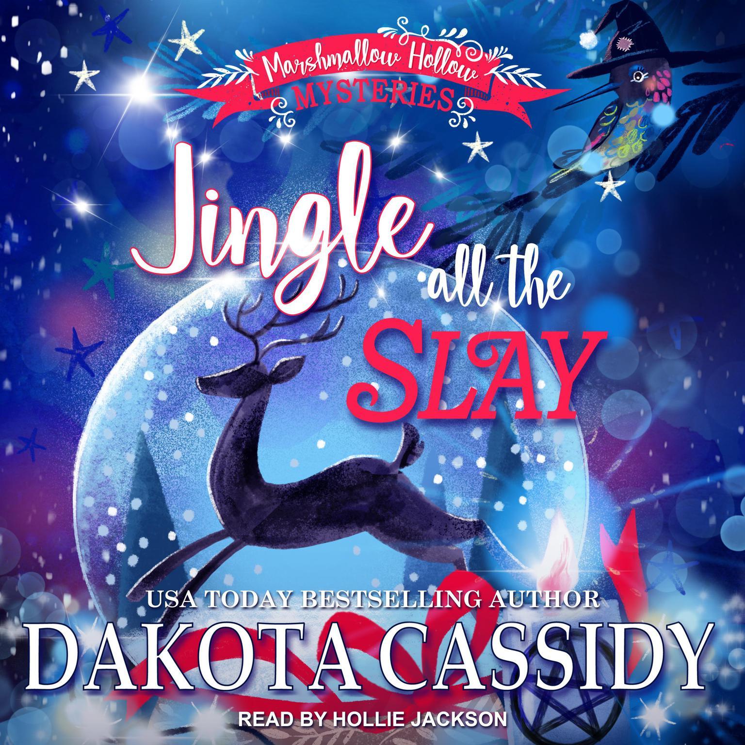 Jingle all the Slay Audiobook, by Dakota Cassidy