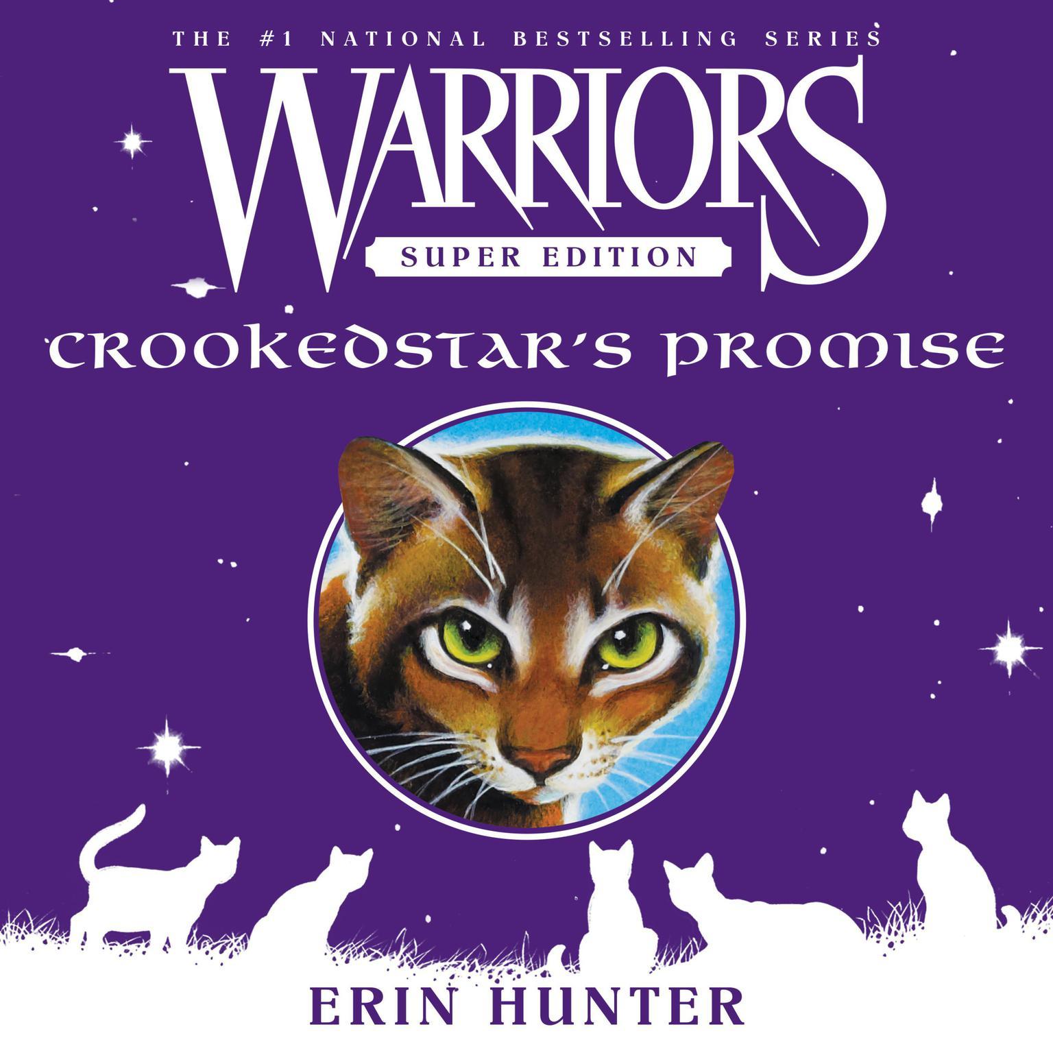 Warriors Super Edition: Crookedstars Promise Audiobook, by Erin Hunter