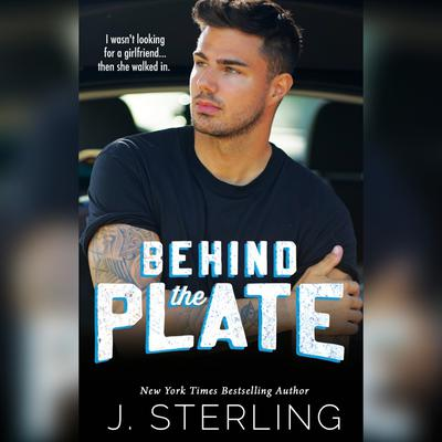 Behind the Plate: A New Adult Sports Romance Audiobook, by