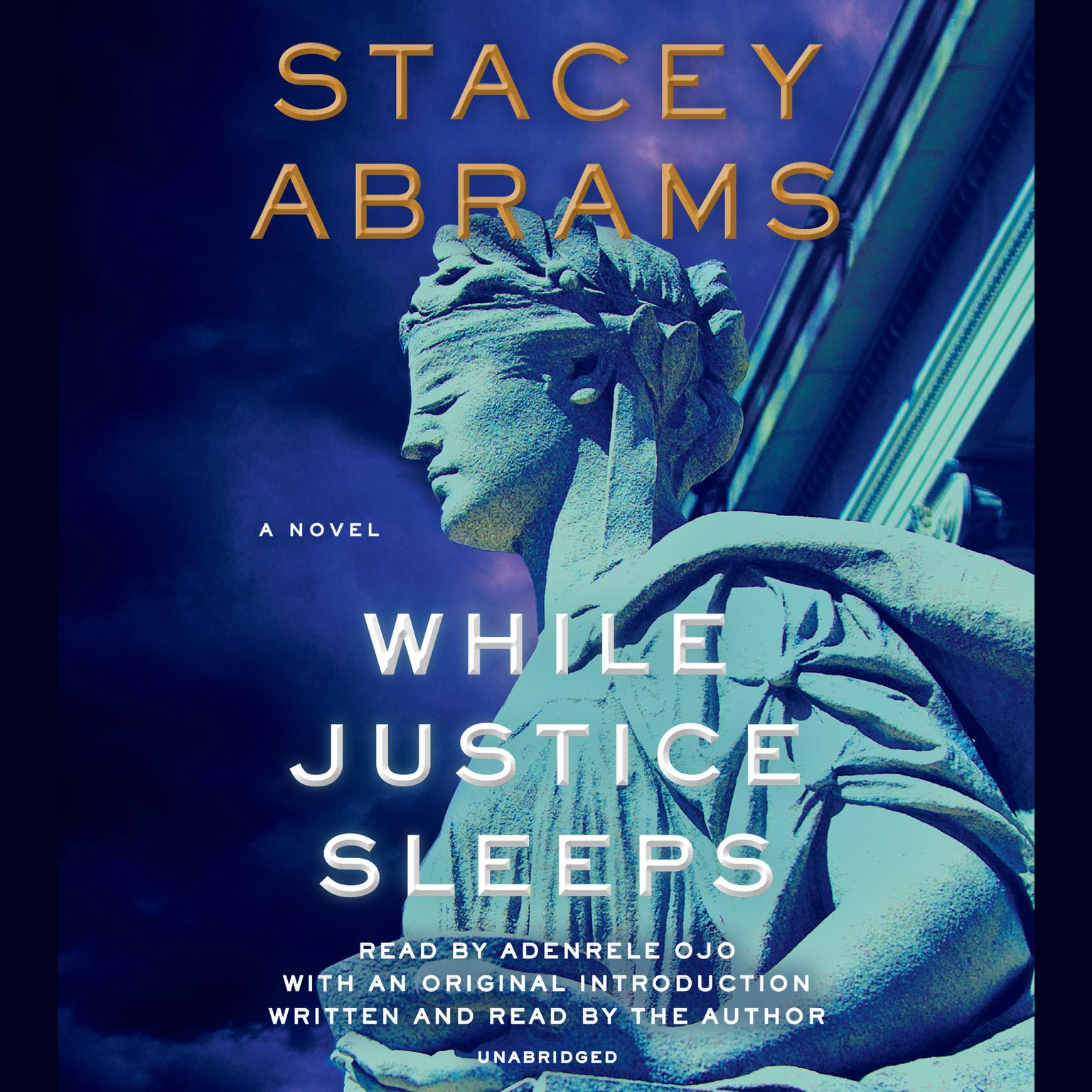 While Justice Sleeps: A Novel Audiobook, by Stacey Abrams