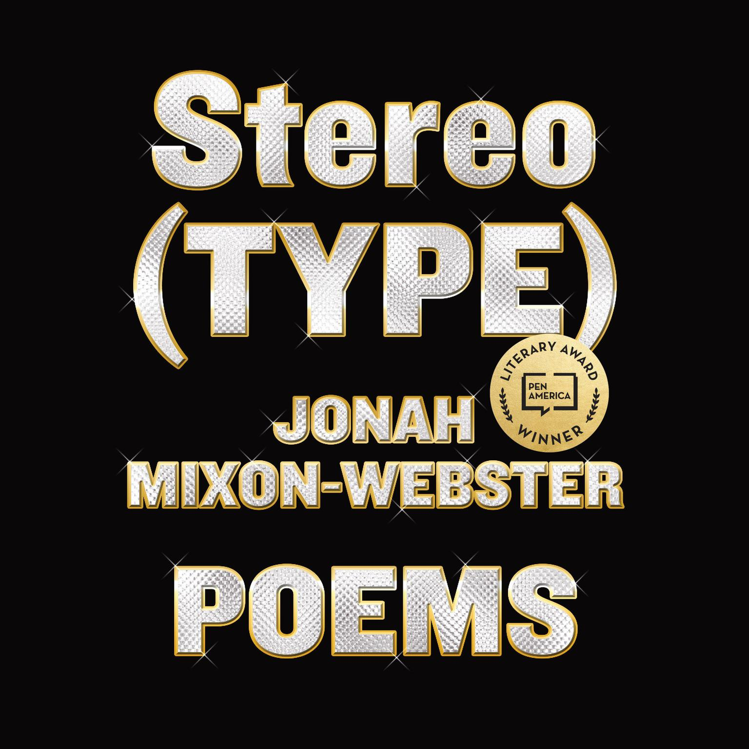 Stereo(TYPE): Poems Audiobook, by Jonah Mixon-Webster