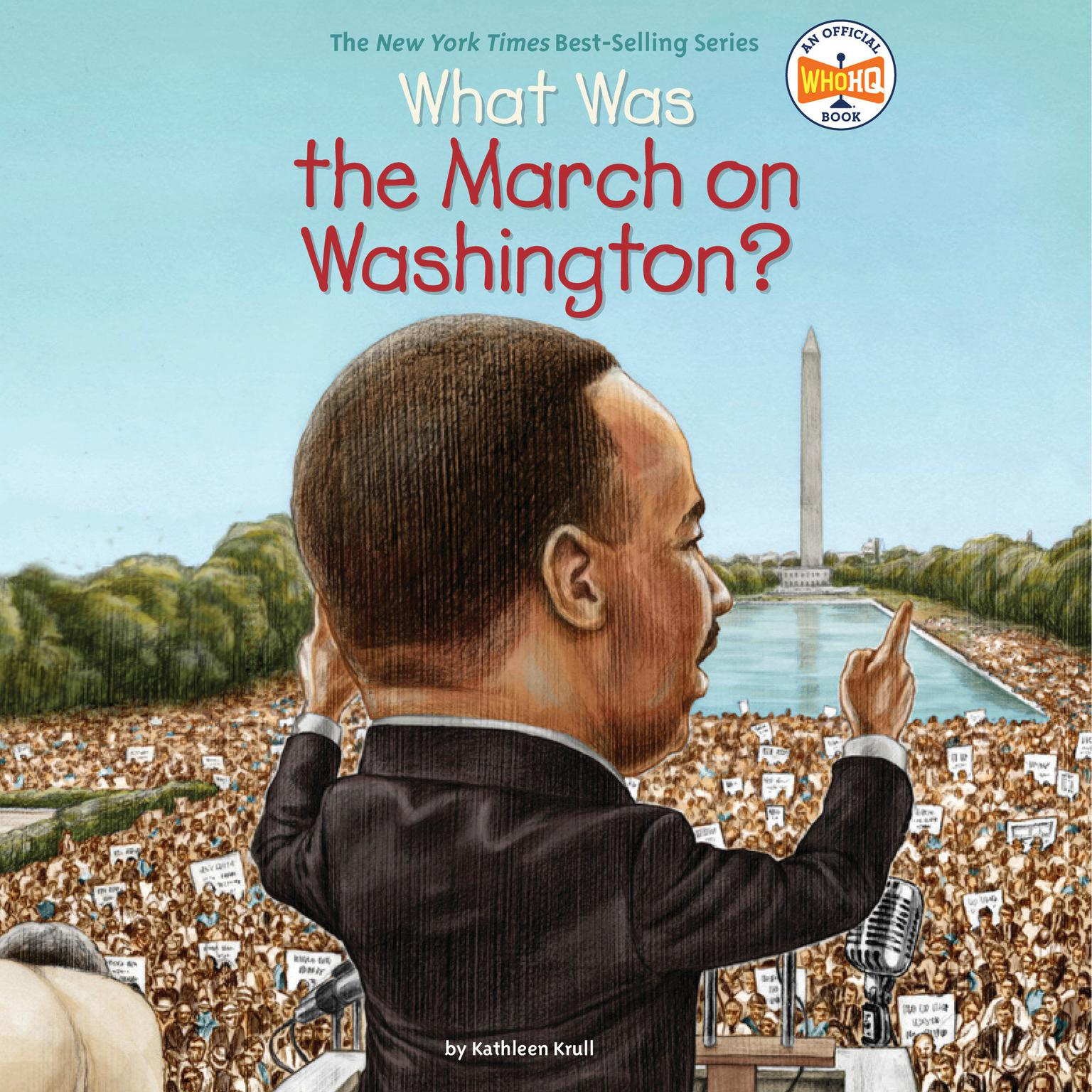 What Was the March on Washington? Audiobook, by Kathleen Krull