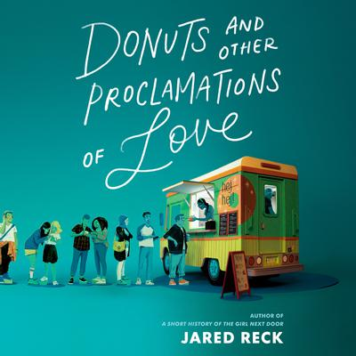 Donuts and Other Proclamations of Love Audiobook, by Jared Reck