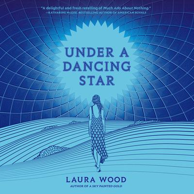 Under a Dancing Star Audiobook, by Laura Wood