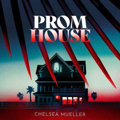 Prom House Audiobook, by Chelsea Mueller