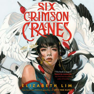 Six Crimson Cranes Audiobook, by