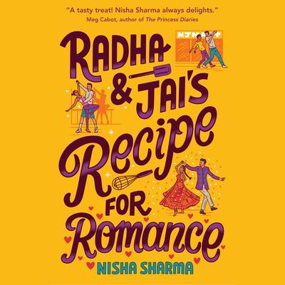 Radha & Jais Recipe for Romance Audiobook, by Nisha Sharma