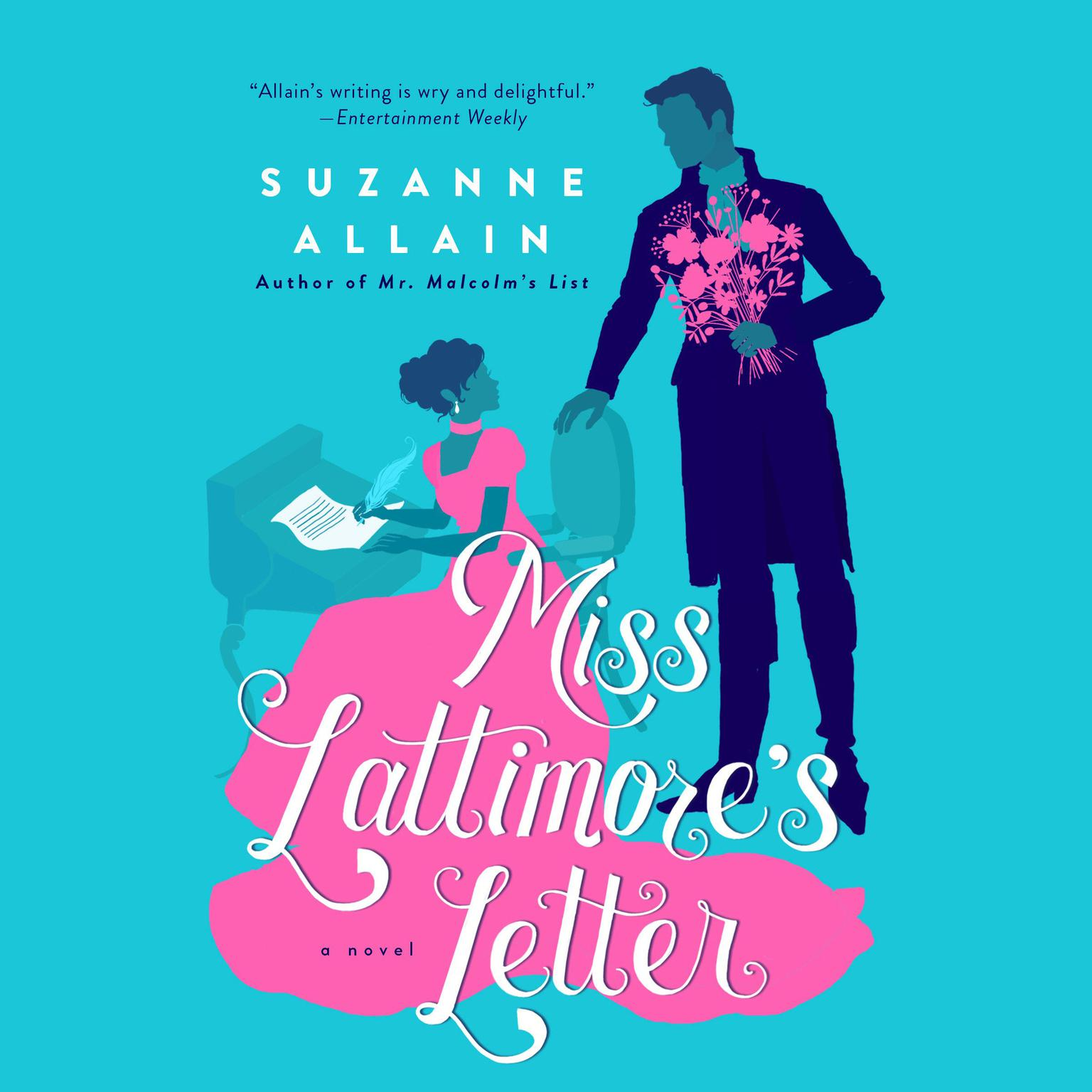 Miss Lattimores Letter Audiobook, by Suzanne Allain