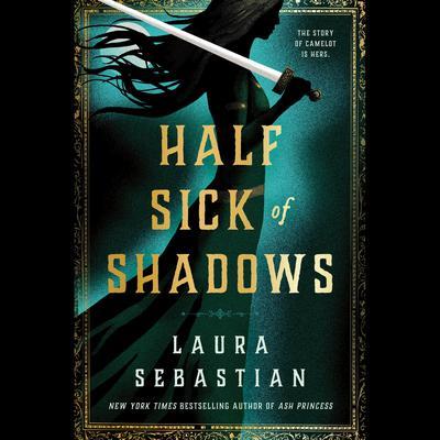 Half Sick of Shadows Audiobook, by Laura Sebastian