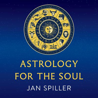 Astrology for the Soul Audiobook, by