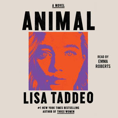 Animal: A Novel Audiobook, by Lisa Taddeo