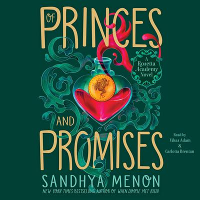 Of Princes and Promises Audiobook, by Sandhya Menon