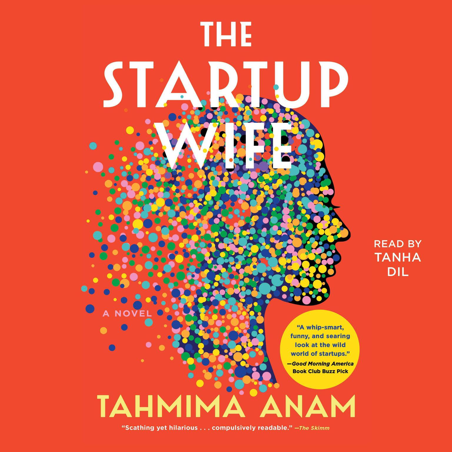 The Startup Wife: A Novel Audiobook, by Tahmima Anam