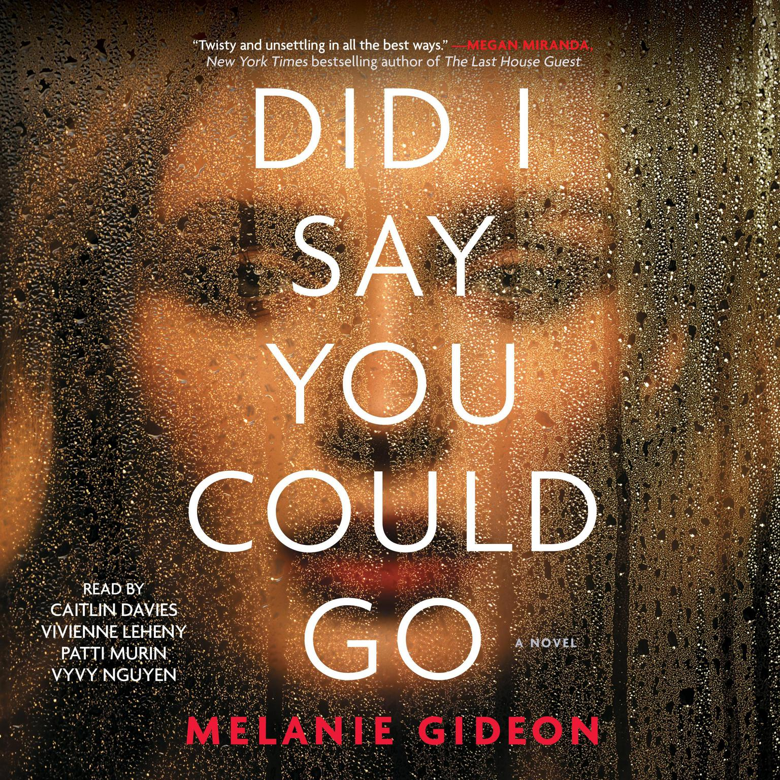 Did I Say You Could Go Audiobook, by Melanie Gideon