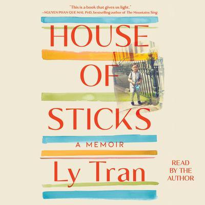 House of Sticks: A Memoir Audiobook, by