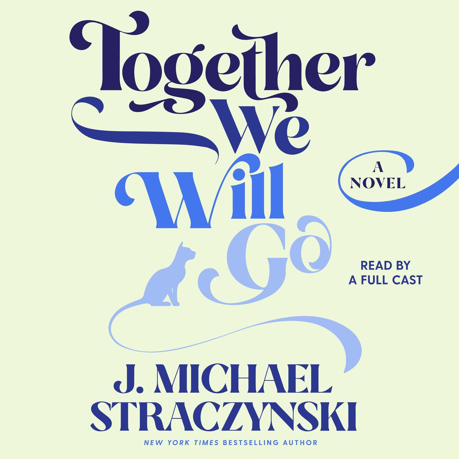 Together We Will Go Audiobook, by J. Michael  Straczynski