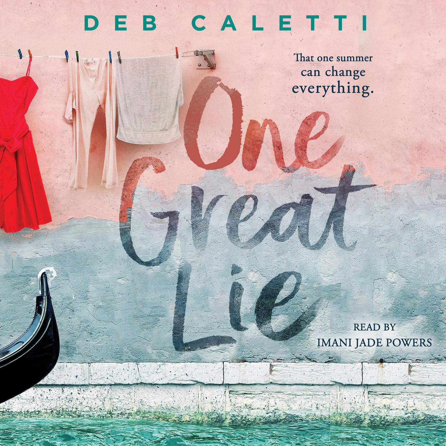 One Great Lie Audiobook, by Deb Caletti