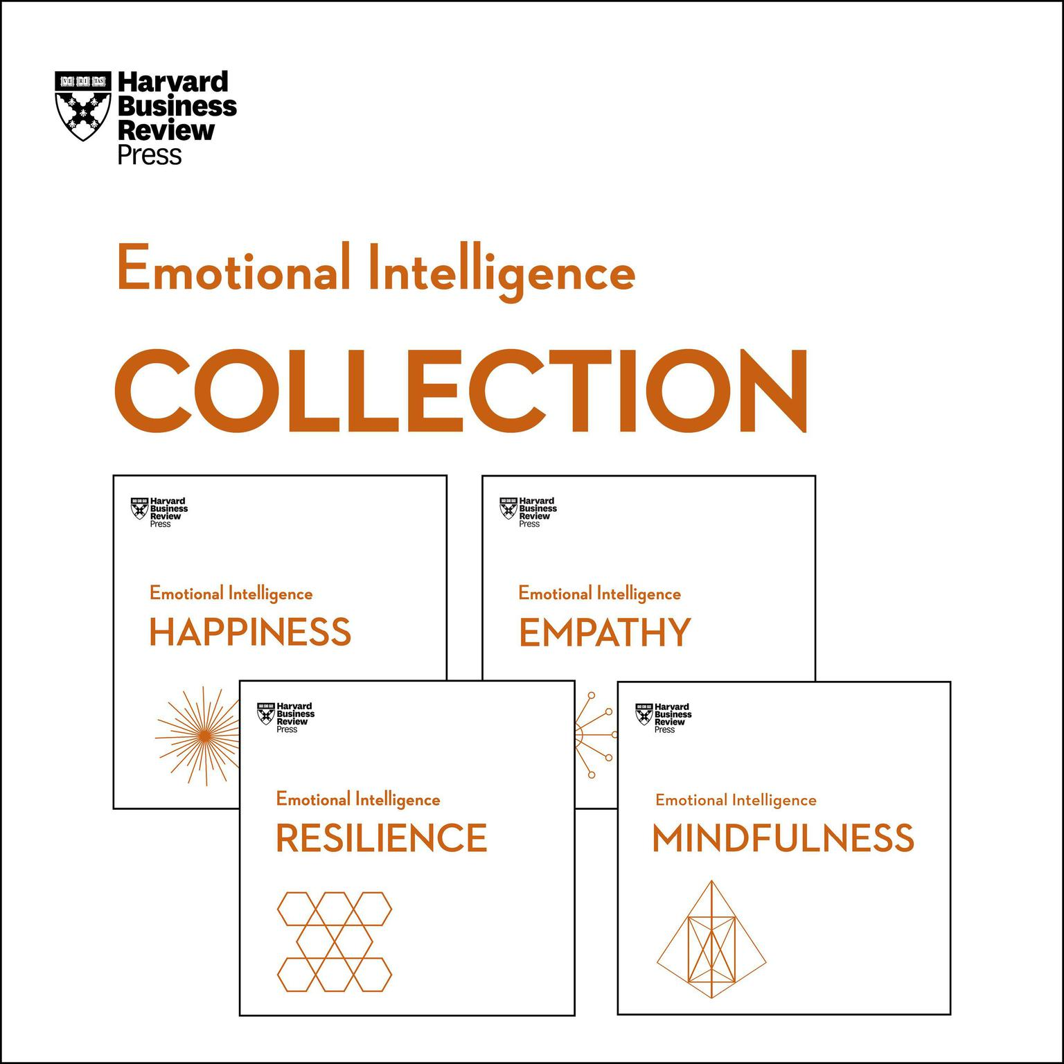 Harvard Business Review Emotional Intelligence Collection: Happiness, Resilience, Empathy, Mindfulness Audiobook, by Harvard Business Review