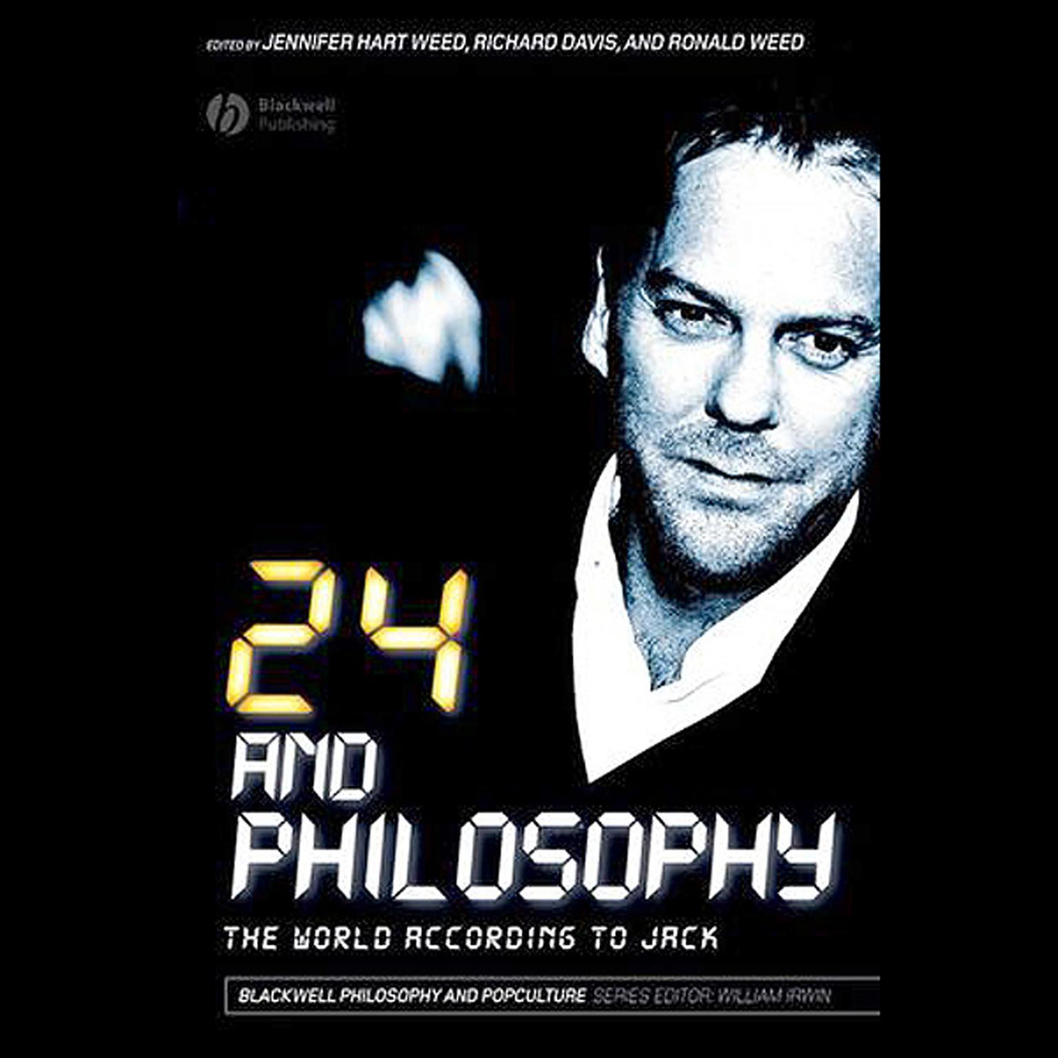 24 and Philosophy: The World According to Jack Audiobook, by Jennifer Hart Weed