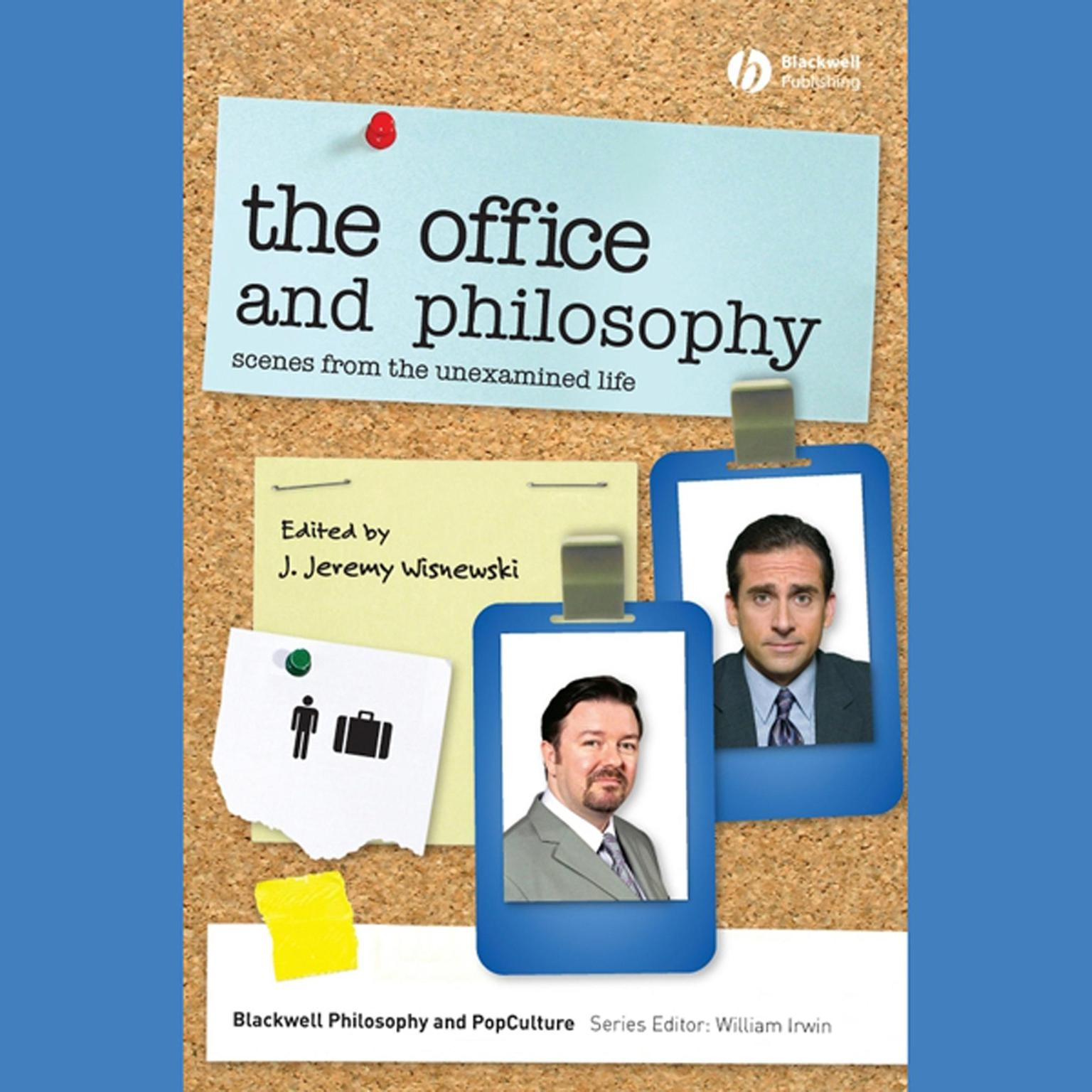 The Office and Philosophy: Scenes from the Unexamined Life Audiobook, by J. Jeremy Wisnewski