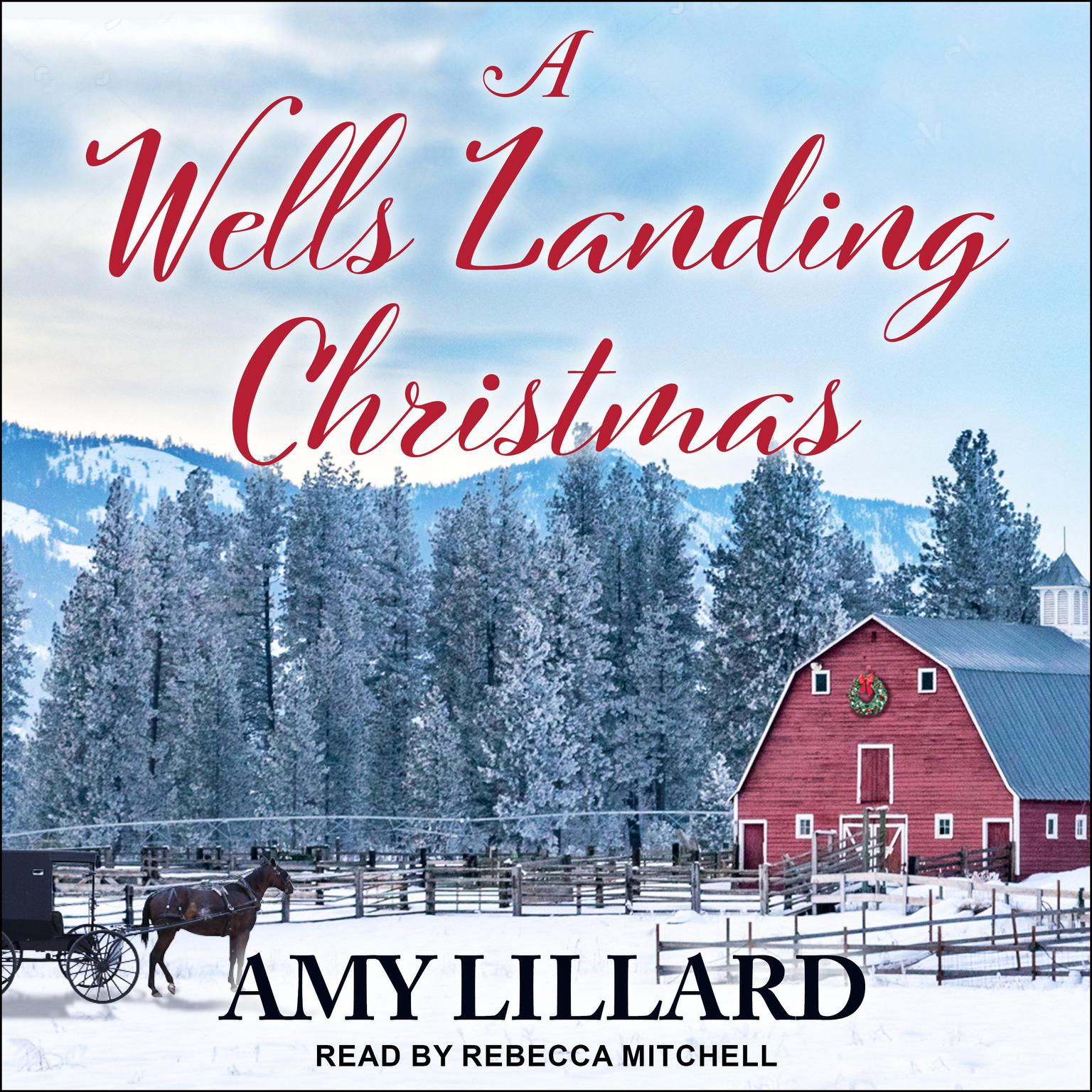 A Wells Landing Christmas Audiobook, by Amy Lillard