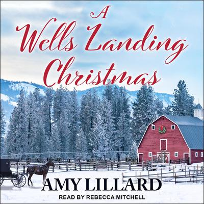 A Wells Landing Christmas Audiobook, by