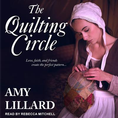 The Quilting Circle Audiobook, by