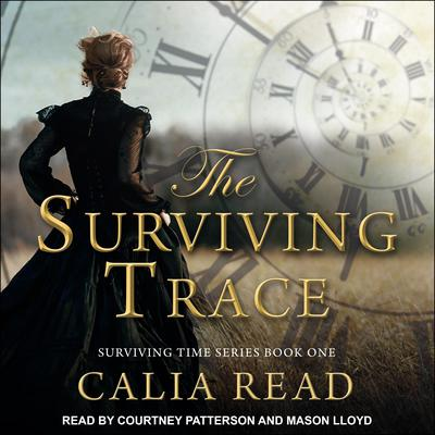 The Surviving Trace Audiobook, by Calia Read