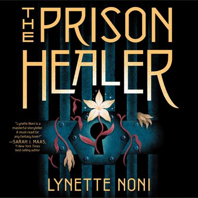 The Prison Healer Audiobook, by Lynette Noni