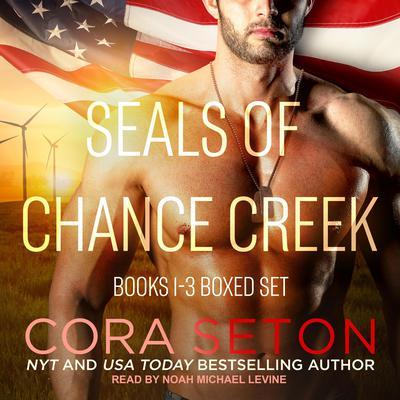 SEALs of Chance Creek: Books 1-3 Boxed Set Audiobook, by Cora Seton