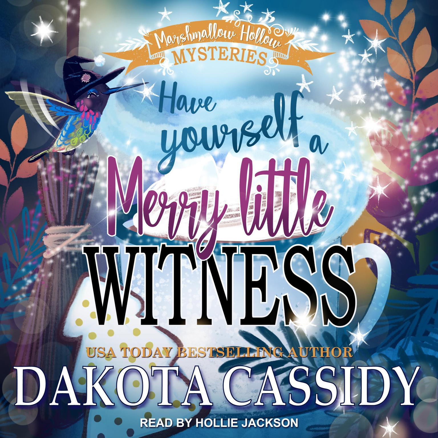 Have Yourself a Merry Little Witness Audiobook, by Dakota Cassidy